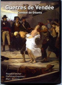 Reynald_Secher-Guerre_de_Vendée_combat_de_géants-dvd